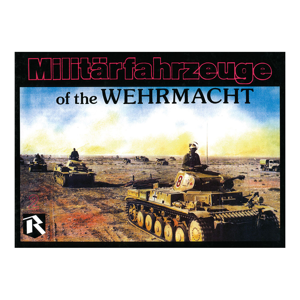 Militarfahrzeige of the Wehrmacht Volume 2 Book Cover